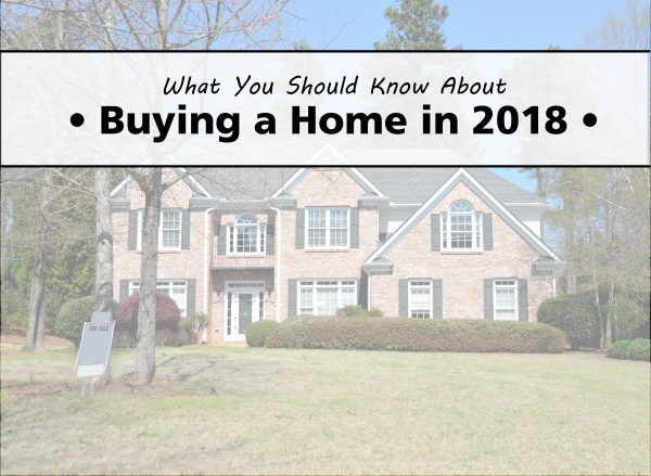 Buying a Home in 2018